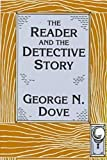 George N. Dove: The Reader and the Detective Story