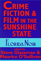 Crime Fiction and Film in the Sunshine…