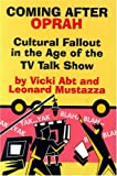 Mustazza, Leonard: Coming After Oprah: Cultural Fallout in the Age of the TV Talk Show