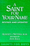 Nevins, Albert J.: A Saint for Your Name: Saints for Boys