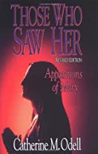 Those Who Saw Her: Apparitions of Mary by…
