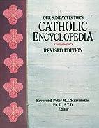 Our Sunday Visitor's Catholic Encyclopedia…