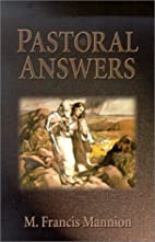Pastoral Answers by M. Francis Mannion