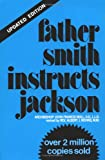 Nevins, Albert J.: Father Smith Instructs Jackson