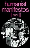 Kurtz, P.: Humanist Manifestos One and Two