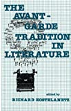 Kostelanetx, Richard: The Avant-Garde Tradition in Literature