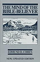 The Mind of the Bible Believer by Edmund D.…