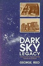 Dark Sky Legacy by George Reed