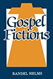Helms, Randel: Gospel Fictions