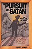 Hicks, Robert Drew: In Pursuit of Satan: The Police and the Occult