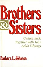 Brothers & Sisters: Getting Back Together…
