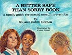 A Better Safe Than Sorry Book: A Family…
