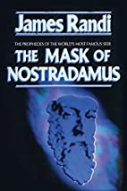 The Mask of Nostradamus: The Prophecies of…