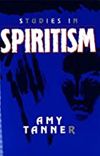 Studies in Spiritism (Skeptic's Bookshelf)…