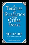 Francois Voltaire: A Treatise on Toleration and Other Essays (Great Minds)