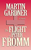 Gardner, Martin: The Flight of Peter Fromm