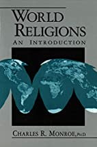 World Religions: An Introduction by Charles…