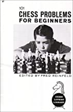 101 Chess Problems for Beginners by Fred…
