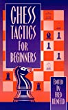 Reinfeld, Fred: Chess Tactics for Beginners