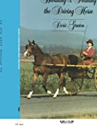 Breaking and Training the Driving Horse: A…