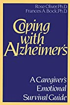 Coping With Alzheimer's: A Caregiver's…