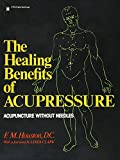 Houston, F.M.: Healing Benefits of Acupressure (A Pivot original health book)
