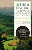 Vogel, Alfred: The Nature Doctor: A Manual of Traditional and Complementary Medicine
