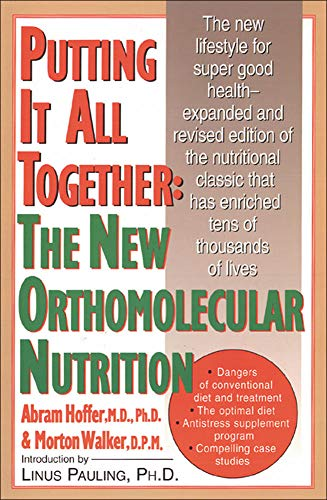 putting-it-all-together-the-new-orthomolecular-nutrition