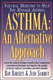 Roberts, R. A.: Asthma: An Alternative Approach