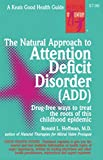 Hoffman, Ronald: The Natural Approach to Attention Deficit Disorder (ADD)