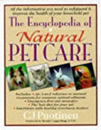 The Encyclopedia of Natural Pet Care by C.…