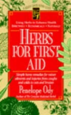Herbs for First Aid: Simple Home Remedies…