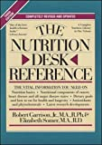 Garrison, Robert H., Jr.: The Nutrition Desk Reference