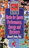 Burke, Edmund R.: Herbs for Sports Perfomance, Energy, and Recovery