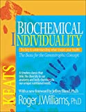 Williams, Roger J.: Biochemical Individuality: The Basis for the Genetotrophic Concept
