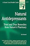 Baumel, Syd: Natural Antidepressants: Tried and True Remedies from Nature&#39;s Pharmacy