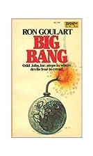 Big Bang by Ron Goulart