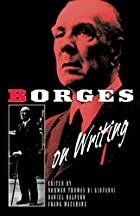 Borges On Writing by Jorge Luis Borges
