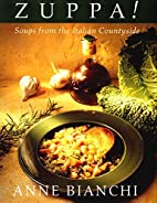 Zuppa: Soups From The Italian Countryside by…