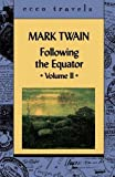 "Twain, Mark: Following the Equator ""2"": A Journey Around the World  Illustrated"