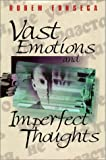 Fonseca, Rubem: Vast Emotions and Imperfect Thoughts