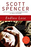 Spencer, Scott: Endless Love