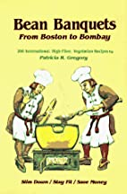 Bean Banquets from Boston to Bombay by…