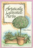 Artistically Cultivated Herbs: How to Train…