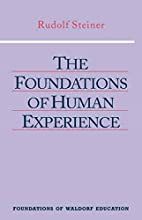The Foundations of Human Experience…
