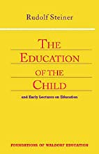 The Education of the Child: And Early…