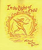In the Light of a Child: A Journey Through…