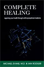 Complete Healing: Regaining Your Health…