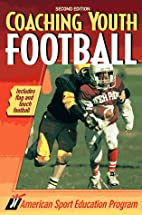 Coaching Youth Football: Includes Flag and…