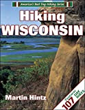 Hintz, Martin: Hiking Wisconsin